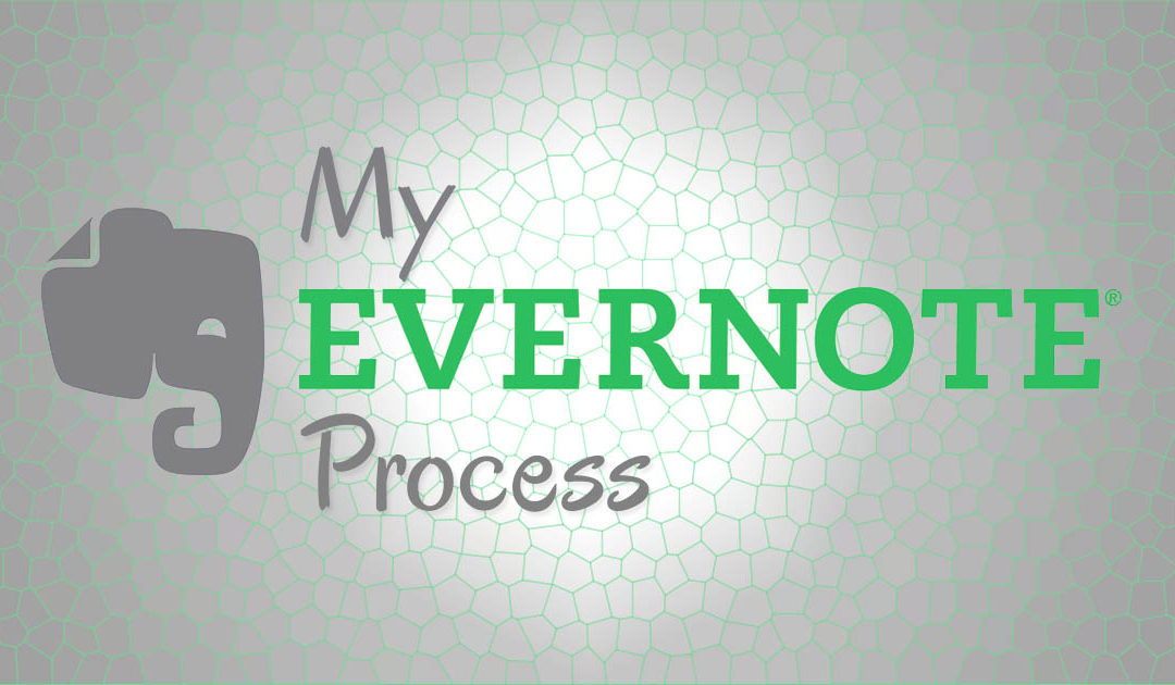 My Evernote Process